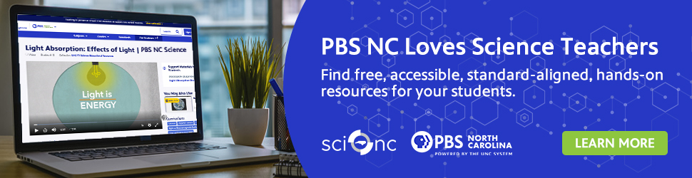 PBS NC Loves Science Teachers - May 2021